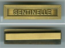 FRANCE MILITARY CIVILIAN FRENCH MEDAL - CLASP - SENTINELLE - 2nd TYPE BAR AGRAFE