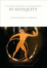 A Cultural History of the Human Body in Antiquity (The Cultural Histories
