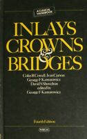 Inlays, Crowns and Bridges, , Very Good Book