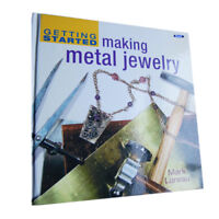 NEW BOOK GETTING STARTED MAKING METAL JEWELRY By Mark Lareau CRAFT WIREWORKING