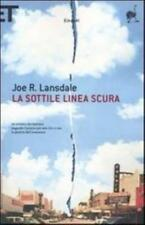La sottile linea scura, joe r.lansdale, einaudi struzzi libri cod:9788806185008