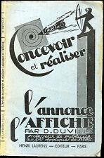 D. Duville : L'ART DE REALISER L'ANNONCE & L'AFFICHE, 1946 - Publicité