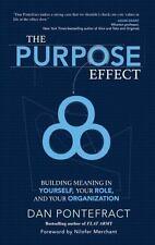 THE PURPOSE EFFECT - PONTEFRACT, DAN - NEW HARDCOVER BOOK