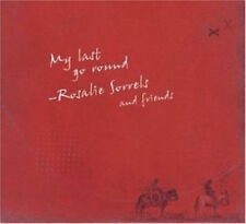 Rosalie Sorrels • My Last Go Round • used CD w/Slip Cover • will ship WW