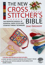The New Cross Stitcher's Bible: The Definitive Manual of Essential Cross Stitch