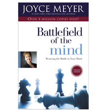 Battlefield of the Mind : Winning the Battle in Your Mind by Joyce Meyer (2002,