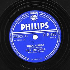 UK No.1 1957 GUY MITCHELL 78  ROCK-A-BILLY / GOT A FEELING  PHILIPS PB 685 EX/E-
