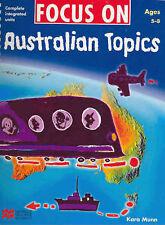 Focus on Australian Topics CIU Ages 5-8  Karen Munn  2005  Macmillan TR RRP $43