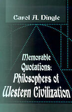 NEW Memorable Quotations: Philosophers of Western Civilization by Carol Dingle