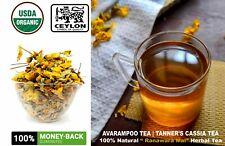 100% Natural Tanner's Cassia tea  Avarampoo Tea,Ranawara Mal Herbal TEA Bloomi