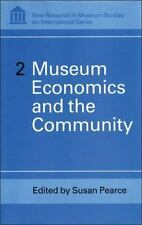 Museum Economics and the Community (New Research in Museum Studies)-ExLibrary