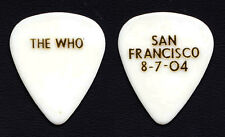 The Who Pete Townshend San Francisco 8-7-04 White Guitar Pick - 2004 Tour