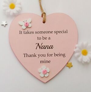 It takes someone special to be a Nana handmade wooden heart gift plaque
