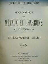 MINES 4 liste des adhérents de la bourse des métaux et Charbons à BXL 1913