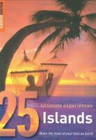 Acceptable, Islands: 25 Ultimate Experiences (Rough Guide 25), Rough Guides, Boo