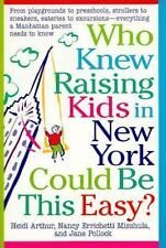 Who Knew Raising Kids in New York Could Be This Easy? : From Playgrounds to...