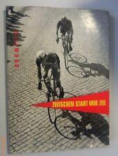 **Zwischen Start und Ziel Friedensfahrt DDR GDR Radrennen Herbert Kronfeld 1957