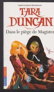 TARA DUNCAN tome 6 dans le piège de Magister Sophie Audouin-Mamikonian livre