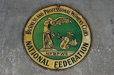 NFBPWC National Federation Business and Professional Womens Clubs 1919 Sign