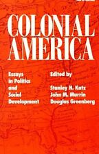 Colonial America: Essays in Politics and Social De