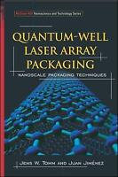 Quantum-Well Laser Array Packaging. Nanoscale Pckaging Techniques by Tomm, Jens