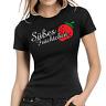 Süßes Früchtchen Erdbeere Fun Cute Sprüche Comedy Spaß Lady Damen Girlie T-Shirt