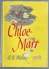 Chloe Marr, A. A. Milne, 1st Edition, Hardcover