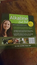 Alkaline Cook Book - Hard Cover Edition by Dr Annie Guillet DC