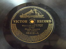 Haydn Quartet: Where Is My Boy To-Night / There Is A Fountain 78 - Victor 16412