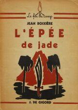 L'Epée de Jade - Jean Boixière - Le Feu de Camp - Roman Scout - 1948