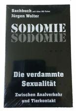 Sodomie Sachbuch  Die Verdamte Sexualität  288 Seiten 80 Fotos  Jürgen Wolter
