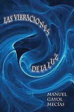 Intuiciones: Las Vibraciones de la Luz : Ficciones Divinas y Profanas....