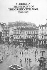 Studies in the History of the Greek Civil War 1945-1949 (Modern Greek & Balkan