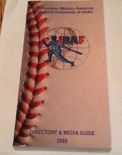 2006 International Baseball Federation Directory Media Guide