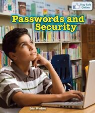 Passwords and Security (Stay Safe Online) by Minton, Eric