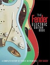 NEW The Fender Electric Guitar Book: A Complete History of Fender Instruments by