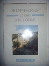 Languedoc: Gard: Sommières et son histoire, N°14, 2006, TBE
