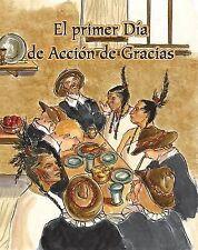 Colección Fácil de Leer: El Primer Dia de Accion de Gracias by Amy White...