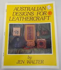 Australian Designs for Leathercraft by Jen Walter Leatherworking