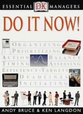 Do it Now! (Essential Managers)-Andrew Bruce, Ken Langdon, Adele A. Hayward