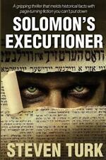 Solomon's Executioner by Steven Turk (2013, Paperback)