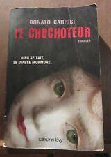 Donato Carrisi: Le chuchoteur/ Calmann-Lévy
