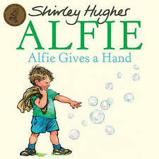 Preschool Story Book - ALFIE: ALFIE GIVES A HAND by Shirley Hughes  NEW