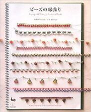 Edging with Beads & Various Threads by Crochet /Japanese Beads Craft Book Japan