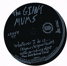 """33T 7"""" : flexi-disc: the Giant Mums: whatever I do is... evatone indie"""