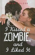 I Kissed a Zombie, and I Liked It-ExLibrary