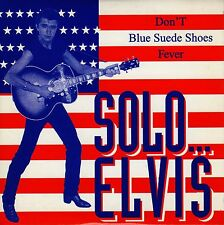 BOBBY SOLO SOLO... ELVIS DON'T. BLUE SUEDE SHOES. FEVER CD SINGLE SPANISH PROMO