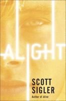 Alight: Book Two of the Generations Trilogy by Sigler, Scott , Paperback