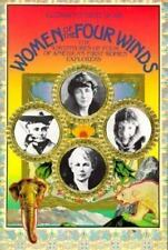 Women of the Four Winds : The Adventures of Four of America's First Women Explor