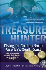 Treasure Hunter: Diving for Gold on North America's Death Coast